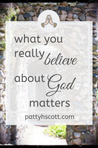 What you believe about God matters