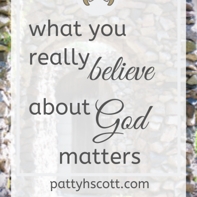 What Do You Really Believe About God?