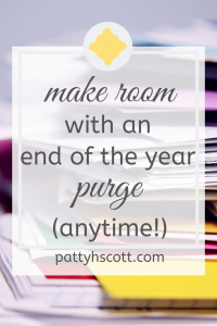 Purge your home to make room