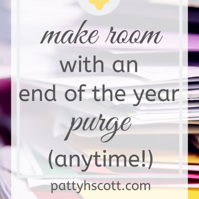 Making room for new things with an end-of-the year purge