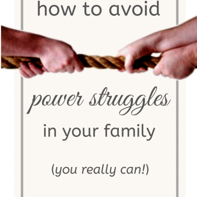 How to avoid power struggles in your family