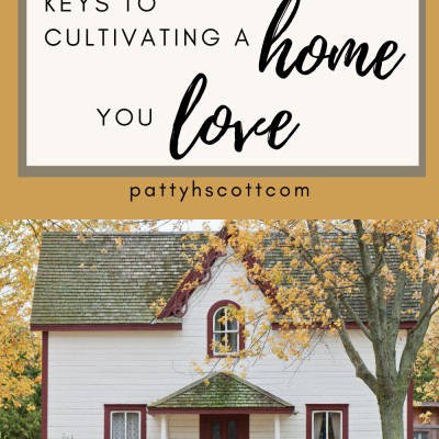 Four Keys to Cultivating a Home You Love