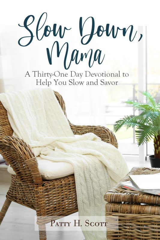 Slow Down, Mama: Thirty-One Days to Help You Slow and Savor