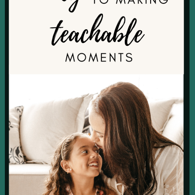 Find the key to making teachable moments
